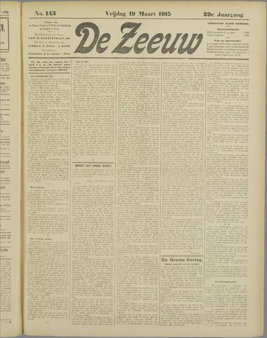 De Zeeuw. Christelijk-historisch nieuwsblad voor Zeeland 1915-03-19