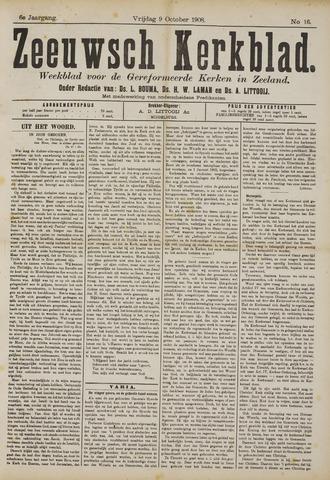 Zeeuwsche kerkbode, weekblad gewijd aan de belangen der gereformeerde kerken/ Zeeuwsch kerkblad 1908-10-09