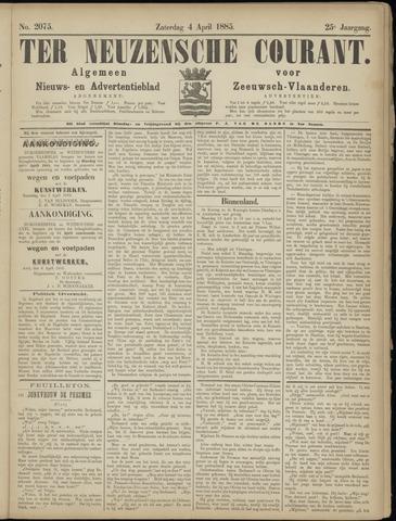 Ter Neuzensche Courant. Algemeen Nieuws- en Advertentieblad voor Zeeuwsch-Vlaanderen / Neuzensche Courant ... (idem) / (Algemeen) nieuws en advertentieblad voor Zeeuwsch-Vlaanderen 1885-04-04