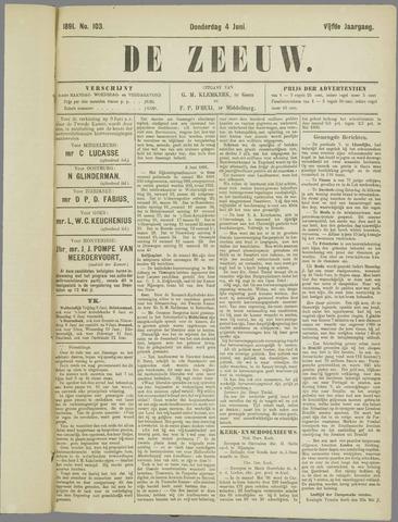 De Zeeuw. Christelijk-historisch nieuwsblad voor Zeeland 1891-06-04