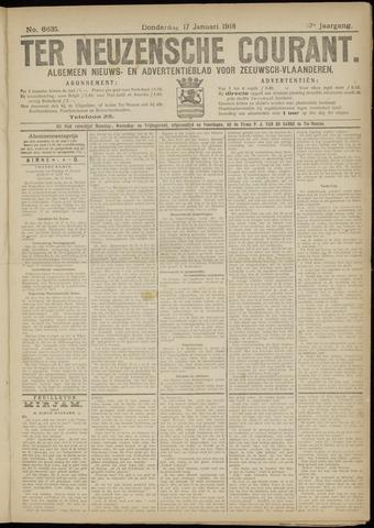Ter Neuzensche Courant. Algemeen Nieuws- en Advertentieblad voor Zeeuwsch-Vlaanderen / Neuzensche Courant ... (idem) / (Algemeen) nieuws en advertentieblad voor Zeeuwsch-Vlaanderen 1918-01-17