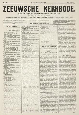 Zeeuwsche kerkbode, weekblad gewijd aan de belangen der gereformeerde kerken/ Zeeuwsch kerkblad 1939-09-15