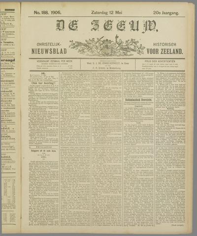 De Zeeuw. Christelijk-historisch nieuwsblad voor Zeeland 1906-05-12