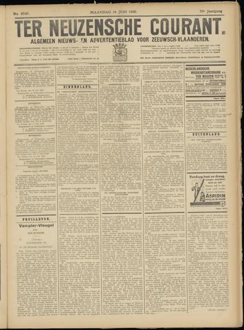 Ter Neuzensche Courant. Algemeen Nieuws- en Advertentieblad voor Zeeuwsch-Vlaanderen / Neuzensche Courant ... (idem) / (Algemeen) nieuws en advertentieblad voor Zeeuwsch-Vlaanderen 1930-06-16