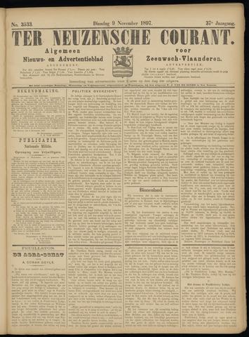 Ter Neuzensche Courant. Algemeen Nieuws- en Advertentieblad voor Zeeuwsch-Vlaanderen / Neuzensche Courant ... (idem) / (Algemeen) nieuws en advertentieblad voor Zeeuwsch-Vlaanderen 1897-11-09