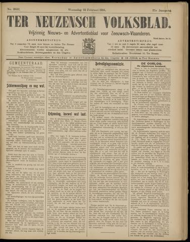 Ter Neuzensch Volksblad. Vrijzinnig nieuws- en advertentieblad voor Zeeuwsch- Vlaanderen / Zeeuwsch Nieuwsblad. Nieuws- en advertentieblad voor Zeeland 1916-02-23
