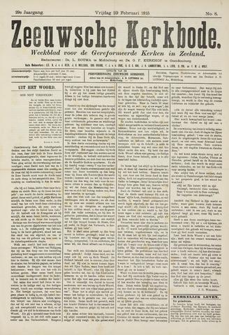 Zeeuwsche kerkbode, weekblad gewijd aan de belangen der gereformeerde kerken/ Zeeuwsch kerkblad 1915-02-19