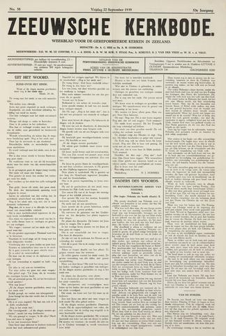 Zeeuwsche kerkbode, weekblad gewijd aan de belangen der gereformeerde kerken/ Zeeuwsch kerkblad 1939-09-22