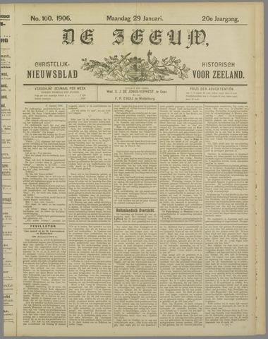 De Zeeuw. Christelijk-historisch nieuwsblad voor Zeeland 1906-01-29