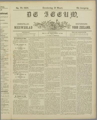 De Zeeuw. Christelijk-historisch nieuwsblad voor Zeeland 1904-03-31