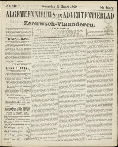 Ter Neuzensche Courant. Algemeen Nieuws- en Advertentieblad voor Zeeuwsch-Vlaanderen / Neuzensche Courant ... (idem) / (Algemeen) nieuws en advertentieblad voor Zeeuwsch-Vlaanderen 1869-03-31