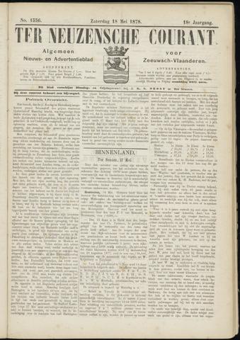 Ter Neuzensche Courant. Algemeen Nieuws- en Advertentieblad voor Zeeuwsch-Vlaanderen / Neuzensche Courant ... (idem) / (Algemeen) nieuws en advertentieblad voor Zeeuwsch-Vlaanderen 1878-05-18