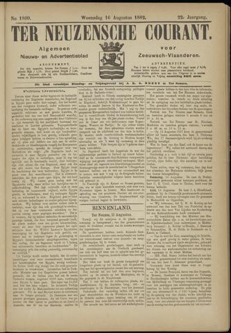 Ter Neuzensche Courant. Algemeen Nieuws- en Advertentieblad voor Zeeuwsch-Vlaanderen / Neuzensche Courant ... (idem) / (Algemeen) nieuws en advertentieblad voor Zeeuwsch-Vlaanderen 1882-08-16