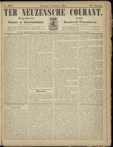 Ter Neuzensche Courant. Algemeen Nieuws- en Advertentieblad voor Zeeuwsch-Vlaanderen / Neuzensche Courant ... (idem) / (Algemeen) nieuws en advertentieblad voor Zeeuwsch-Vlaanderen 1884-08-09
