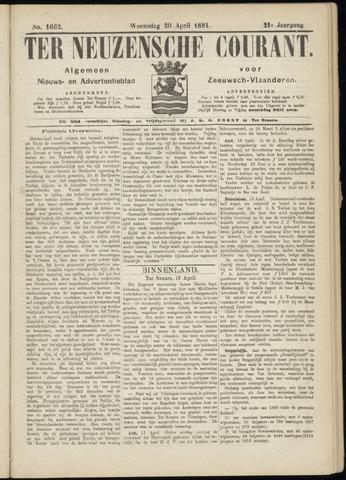 Ter Neuzensche Courant. Algemeen Nieuws- en Advertentieblad voor Zeeuwsch-Vlaanderen / Neuzensche Courant ... (idem) / (Algemeen) nieuws en advertentieblad voor Zeeuwsch-Vlaanderen 1881-04-20