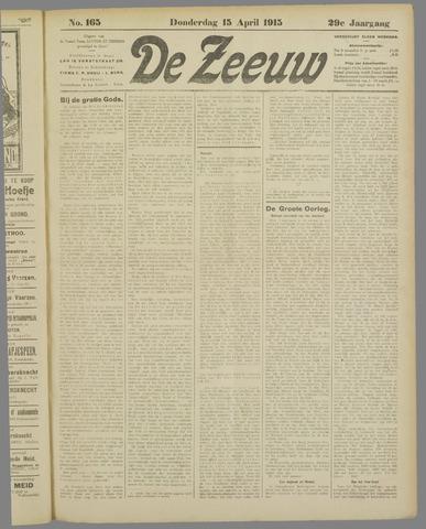 De Zeeuw. Christelijk-historisch nieuwsblad voor Zeeland 1915-04-15