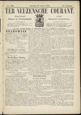 Ter Neuzensche Courant. Algemeen Nieuws- en Advertentieblad voor Zeeuwsch-Vlaanderen / Neuzensche Courant ... (idem) / (Algemeen) nieuws en advertentieblad voor Zeeuwsch-Vlaanderen 1878-01-26