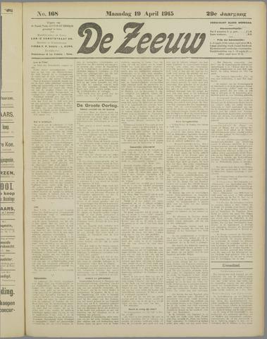 De Zeeuw. Christelijk-historisch nieuwsblad voor Zeeland 1915-04-19