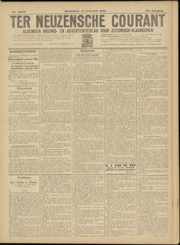 Ter Neuzensche Courant. Algemeen Nieuws- en Advertentieblad voor Zeeuwsch-Vlaanderen / Neuzensche Courant ... (idem) / (Algemeen) nieuws en advertentieblad voor Zeeuwsch-Vlaanderen 1936-01-13