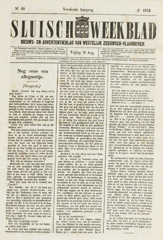Sluisch Weekblad. Nieuws- en advertentieblad voor Westelijk Zeeuwsch-Vlaanderen 1873-08-08