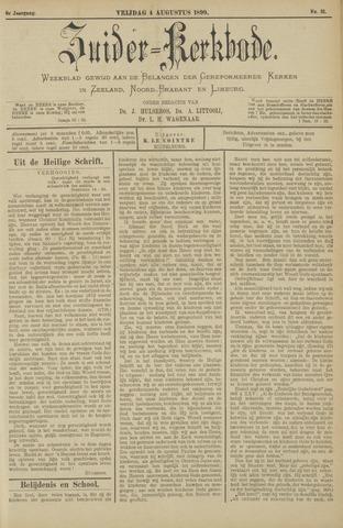 Zuider Kerkbode, Weekblad gewijd aan de belangen der gereformeerde kerken in Zeeland, Noord-Brabant en Limburg. 1899-08-04