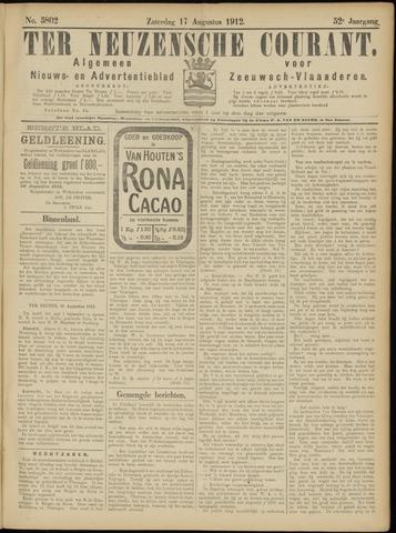 Ter Neuzensche Courant. Algemeen Nieuws- en Advertentieblad voor Zeeuwsch-Vlaanderen / Neuzensche Courant ... (idem) / (Algemeen) nieuws en advertentieblad voor Zeeuwsch-Vlaanderen 1912-08-17