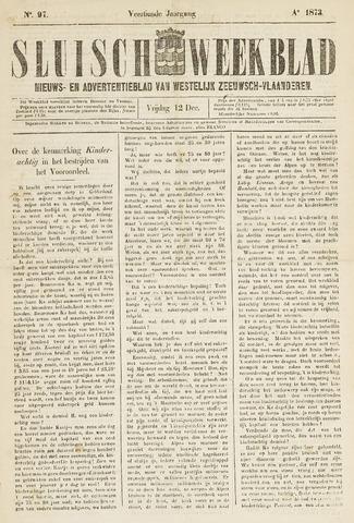 Sluisch Weekblad. Nieuws- en advertentieblad voor Westelijk Zeeuwsch-Vlaanderen 1873-12-12