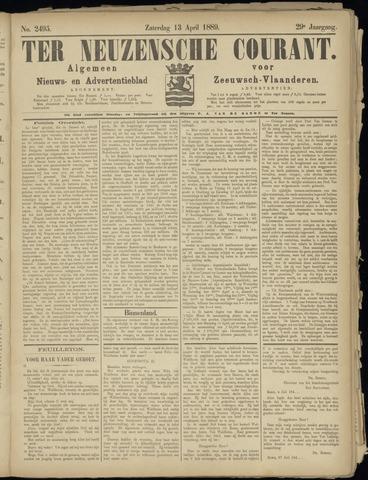 Ter Neuzensche Courant. Algemeen Nieuws- en Advertentieblad voor Zeeuwsch-Vlaanderen / Neuzensche Courant ... (idem) / (Algemeen) nieuws en advertentieblad voor Zeeuwsch-Vlaanderen 1889-04-13