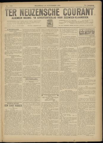 Ter Neuzensche Courant. Algemeen Nieuws- en Advertentieblad voor Zeeuwsch-Vlaanderen / Neuzensche Courant ... (idem) / (Algemeen) nieuws en advertentieblad voor Zeeuwsch-Vlaanderen 1931-11-16
