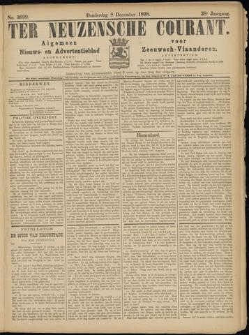 Ter Neuzensche Courant. Algemeen Nieuws- en Advertentieblad voor Zeeuwsch-Vlaanderen / Neuzensche Courant ... (idem) / (Algemeen) nieuws en advertentieblad voor Zeeuwsch-Vlaanderen 1898-12-08