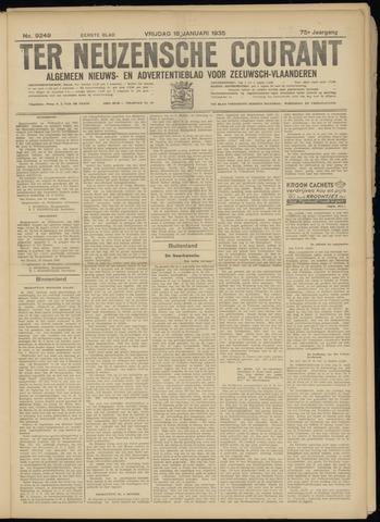Ter Neuzensche Courant. Algemeen Nieuws- en Advertentieblad voor Zeeuwsch-Vlaanderen / Neuzensche Courant ... (idem) / (Algemeen) nieuws en advertentieblad voor Zeeuwsch-Vlaanderen 1935-01-18