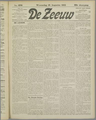 De Zeeuw. Christelijk-historisch nieuwsblad voor Zeeland 1915-08-18
