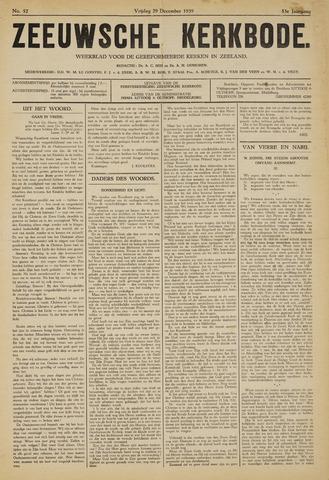 Zeeuwsche kerkbode, weekblad gewijd aan de belangen der gereformeerde kerken/ Zeeuwsch kerkblad 1939-12-29