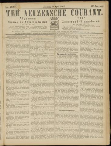 Ter Neuzensche Courant. Algemeen Nieuws- en Advertentieblad voor Zeeuwsch-Vlaanderen / Neuzensche Courant ... (idem) / (Algemeen) nieuws en advertentieblad voor Zeeuwsch-Vlaanderen 1910-04-09