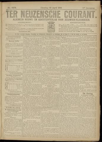 Ter Neuzensche Courant. Algemeen Nieuws- en Advertentieblad voor Zeeuwsch-Vlaanderen / Neuzensche Courant ... (idem) / (Algemeen) nieuws en advertentieblad voor Zeeuwsch-Vlaanderen 1918-04-30