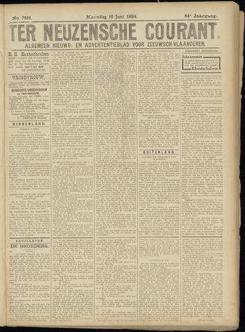 Ter Neuzensche Courant. Algemeen Nieuws- en Advertentieblad voor Zeeuwsch-Vlaanderen / Neuzensche Courant ... (idem) / (Algemeen) nieuws en advertentieblad voor Zeeuwsch-Vlaanderen 1924-06-16