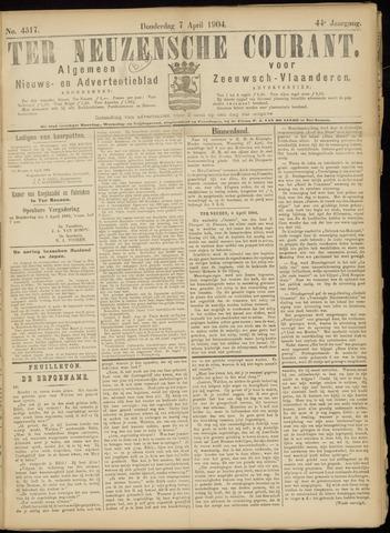 Ter Neuzensche Courant. Algemeen Nieuws- en Advertentieblad voor Zeeuwsch-Vlaanderen / Neuzensche Courant ... (idem) / (Algemeen) nieuws en advertentieblad voor Zeeuwsch-Vlaanderen 1904-04-07