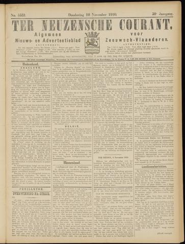Ter Neuzensche Courant. Algemeen Nieuws- en Advertentieblad voor Zeeuwsch-Vlaanderen / Neuzensche Courant ... (idem) / (Algemeen) nieuws en advertentieblad voor Zeeuwsch-Vlaanderen 1910-11-10