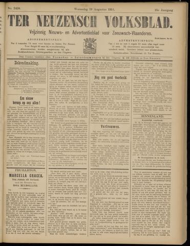 Ter Neuzensch Volksblad. Vrijzinnig nieuws- en advertentieblad voor Zeeuwsch- Vlaanderen / Zeeuwsch Nieuwsblad. Nieuws- en advertentieblad voor Zeeland 1914-08-19
