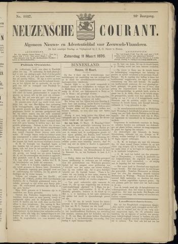 Ter Neuzensche Courant. Algemeen Nieuws- en Advertentieblad voor Zeeuwsch-Vlaanderen / Neuzensche Courant ... (idem) / (Algemeen) nieuws en advertentieblad voor Zeeuwsch-Vlaanderen 1876-03-11