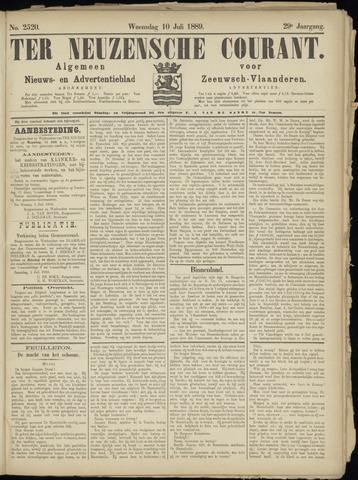 Ter Neuzensche Courant. Algemeen Nieuws- en Advertentieblad voor Zeeuwsch-Vlaanderen / Neuzensche Courant ... (idem) / (Algemeen) nieuws en advertentieblad voor Zeeuwsch-Vlaanderen 1889-07-10