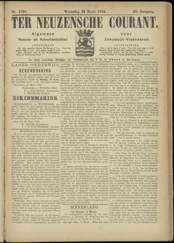 Ter Neuzensche Courant. Algemeen Nieuws- en Advertentieblad voor Zeeuwsch-Vlaanderen / Neuzensche Courant ... (idem) / (Algemeen) nieuws en advertentieblad voor Zeeuwsch-Vlaanderen 1882-03-22