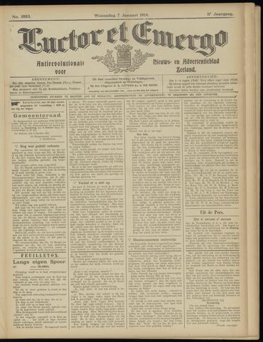 Luctor et Emergo. Antirevolutionair nieuws- en advertentieblad voor Zeeland / Zeeuwsch-Vlaanderen. Orgaan ter verspreiding van de christelijke beginselen in Zeeuwsch-Vlaanderen 1914-01-07