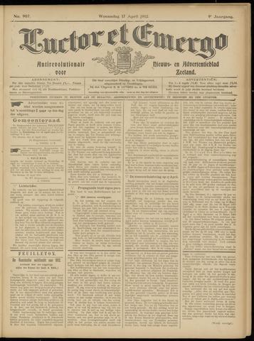 Luctor et Emergo. Antirevolutionair nieuws- en advertentieblad voor Zeeland / Zeeuwsch-Vlaanderen. Orgaan ter verspreiding van de christelijke beginselen in Zeeuwsch-Vlaanderen 1912-04-17