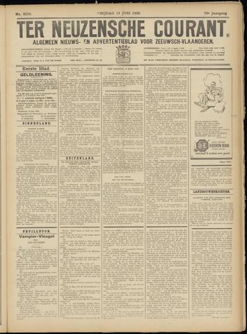 Ter Neuzensche Courant. Algemeen Nieuws- en Advertentieblad voor Zeeuwsch-Vlaanderen / Neuzensche Courant ... (idem) / (Algemeen) nieuws en advertentieblad voor Zeeuwsch-Vlaanderen 1930-06-13