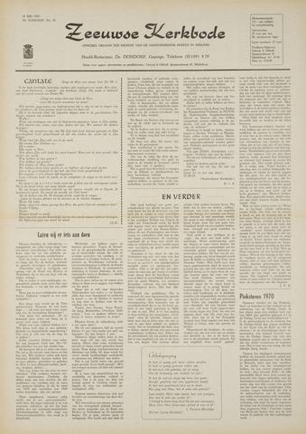 Zeeuwsche kerkbode, weekblad gewijd aan de belangen der gereformeerde kerken/ Zeeuwsch kerkblad 1970-05-28