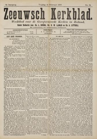 Zeeuwsche kerkbode, weekblad gewijd aan de belangen der gereformeerde kerken/ Zeeuwsch kerkblad 1908-02-14