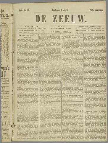 De Zeeuw. Christelijk-historisch nieuwsblad voor Zeeland 1891-04-09
