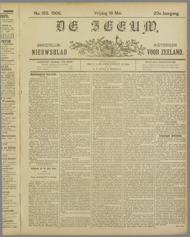 De Zeeuw. Christelijk-historisch nieuwsblad voor Zeeland 1906-05-18