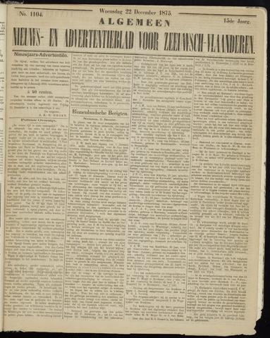 Ter Neuzensche Courant. Algemeen Nieuws- en Advertentieblad voor Zeeuwsch-Vlaanderen / Neuzensche Courant ... (idem) / (Algemeen) nieuws en advertentieblad voor Zeeuwsch-Vlaanderen 1875-12-22